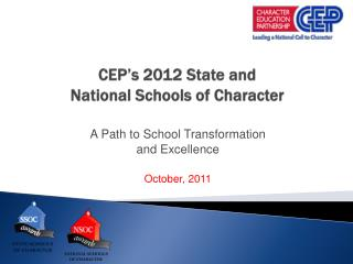 CEP s 2012 State and  National Schools of Character