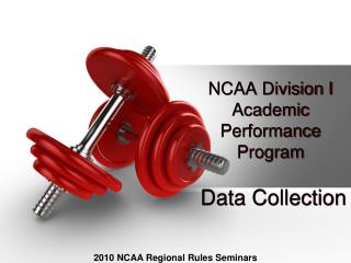 NCAA Division I Academic  Performance  Program