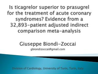 Is ticagrelor superior to prasugrel for the treatment of acute coronary syndromes Evidence from a 32,893-patient adjuste