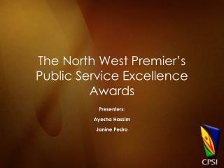 The North West Premier s Public Service Excellence Awards