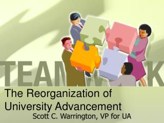 The Reorganization of University Advancement