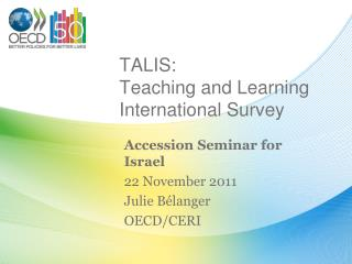 TALIS: Teaching and Learning International Survey