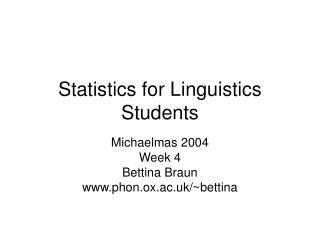 Statistics for Linguistics Students