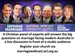 A Christian panel of experts will answer the big questions on marriage facing modern Australia in a live discussion in f