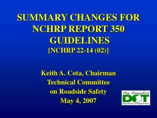 SUMMARY CHANGES FOR NCHRP REPORT 350   GUIDELINES  [NCHRP 22-14 02]