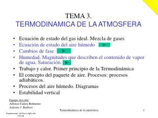 TEMA 3.  TERMODINAMICA DE LA ATMOSFERA