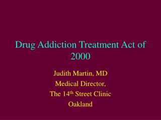 Drug Addiction Treatment Act of 2000