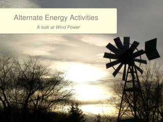 Alternate Energy Activities