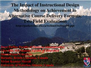 The Impact of Instructional Design Methodology on Achievement in Alternative Course Delivery Formats: Two Field Evaluati