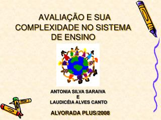 AVALIA  O E SUA COMPLEXIDADE NO SISTEMA DE ENSINO
