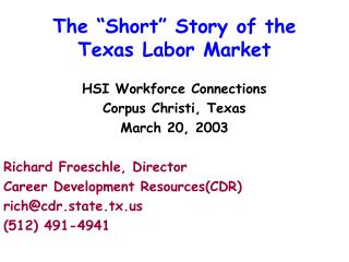 The  Short  Story of the Texas Labor Market