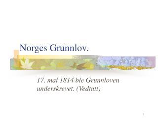 Norges Grunnlov.