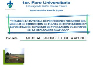 DESARROLLO INTEGRAL DE PROFESIONES POR MEDIO DEL MODULO DE PRODUCCI N DE PLANTA EN CONTENEDORES Y REFORESTACI N CONVENI