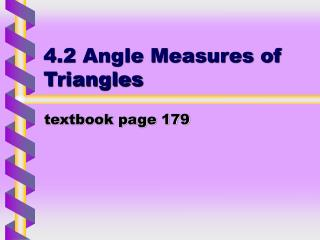 4.2 Angle Measures of Triangles
