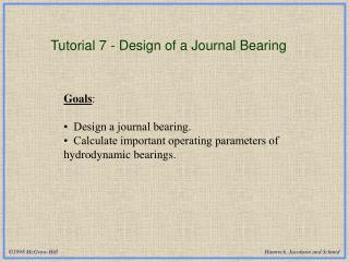 Tutorial 7 - Design of a Journal Bearing