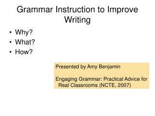 Grammar Instruction to Improve Writing