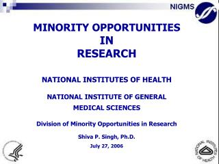 MINORITY OPPORTUNITIES  IN RESEARCH     NATIONAL INSTITUTES OF HEALTH   NATIONAL INSTITUTE OF GENERAL  MEDICAL SCIENCES