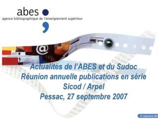 Le Sudoc en 2007 Le Sudoc dans Google Scholar Webstat STAR Calames Projet Numes Sites de r f rence Site de veille scient