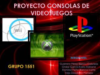 PROYECTO CONSOLAS DE VIDEOJUEGOS