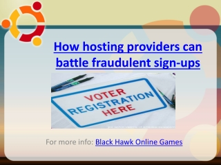 Black Hawk Online Games:How hosting providers can battle fra
