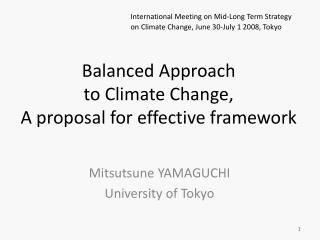 Balanced Approach  to Climate Change, A proposal for effective framework