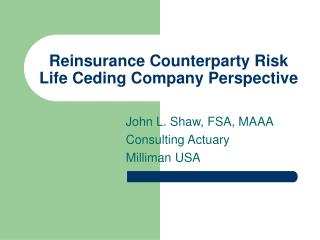 Reinsurance Counterparty Risk Life Ceding Company Perspective