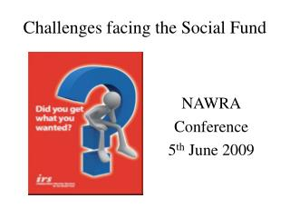 Challenges facing the Social Fund