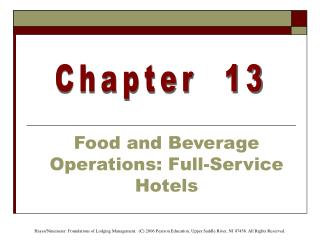 Food and Beverage Operations: Full-Service Hotels