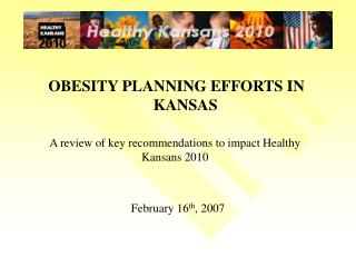 OBESITY PLANNING EFFORTS IN KANSAS