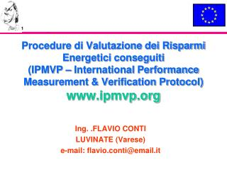 Procedure di Valutazione dei Risparmi Energetici conseguiti IPMVP   International Performance Measurement  Verification