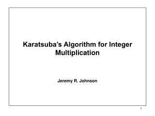 Karatsuba s Algorithm for Integer Multiplication