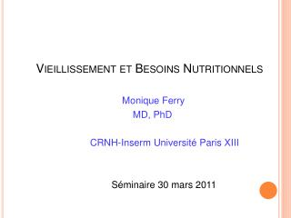 Vieillissement et Besoins Nutritionnels