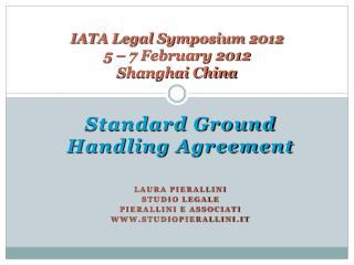 IATA Legal Symposium 2012 5   7 February 2012 Shanghai China