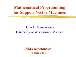 Mathematical Programming for Support Vector Machines
