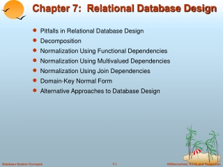 Chapter 4   Database Design Using Normalization