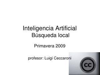 Inteligencia Artificial  B squeda local