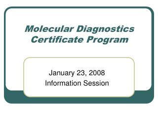 Molecular Diagnostics Certificate Program