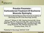 Practice Parameter:  Corticosteroid Treatment Of Duchenne Muscular Dystrophy