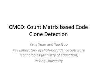 CMCD: Count Matrix based Code Clone Detection