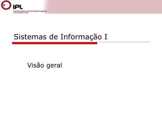 Sistemas de Informa  o I