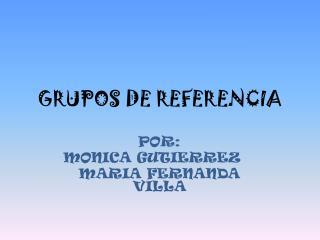 GRUPOS DE REFERENCIA