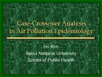 Case-Crossover Analysis in Air Pollution Epidemiology