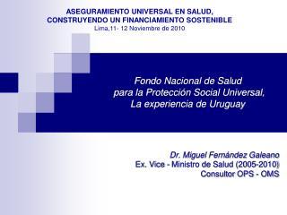 Fondo Nacional de Salud  para la Protecci n Social Universal, La experiencia de Uruguay