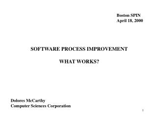 SOFTWARE PROCESS IMPROVEMENT  WHAT WORKS