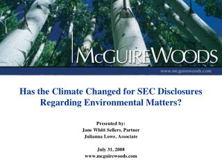 Has the Climate Changed for SEC Disclosures  Regarding Environmental Matters