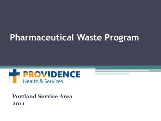 Pharmaceutical Waste Program