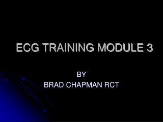 ECG TRAINING MODULE 3