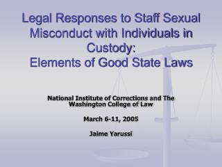 Legal Responses to Staff Sexual Misconduct with Individuals in Custody:  Elements of Good State Laws