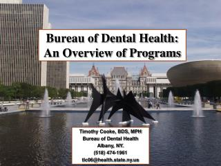Bureau of Dental Health:  An Overview of Programs
