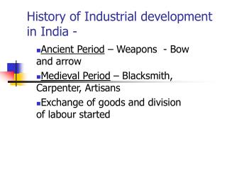 History of Industrial development in India -